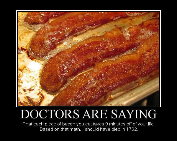 Name:  doctors-are-saying-bacon-memes.jpg Views: 34 Size:  76.3 KB