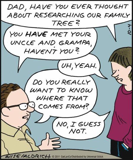 Name:  fd9199edae932c91a012c5c2d6439031--genealogy-humor-family-genealogy.jpg Views: 40 Size:  53.8 KB