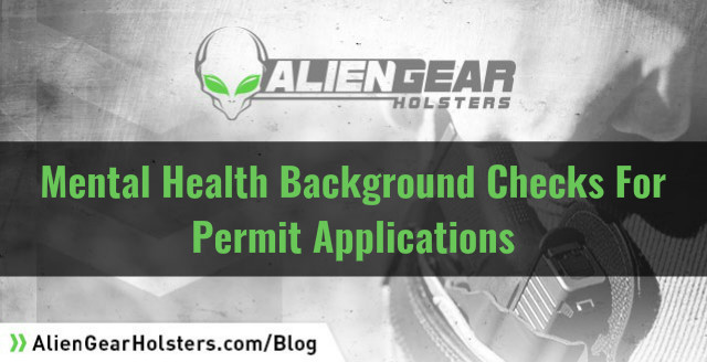 Click image for larger version.  Name:mental-health-background-checks-for-permit-applications.jpg Views:24 Size:58.9 KB ID:138585